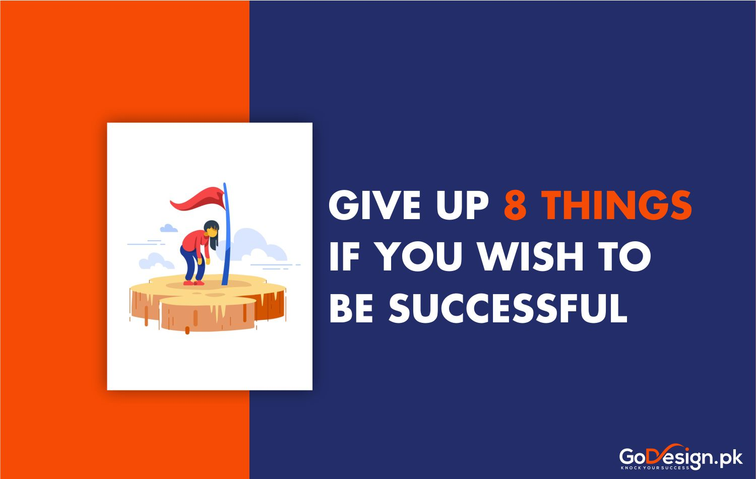 Give up 8 things, wish to be successfull