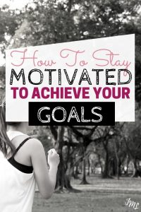 How to get inspired to achieve your goals