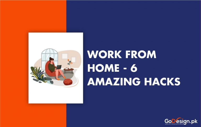 6 Amazing Hacks for Work from Home