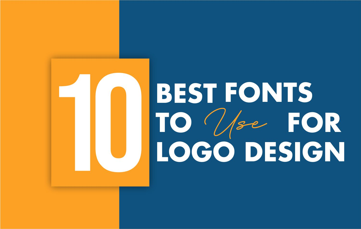 10 Best fonts to use for logo design
