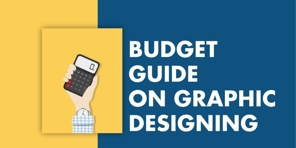 Budget Guide on Graphic Designing