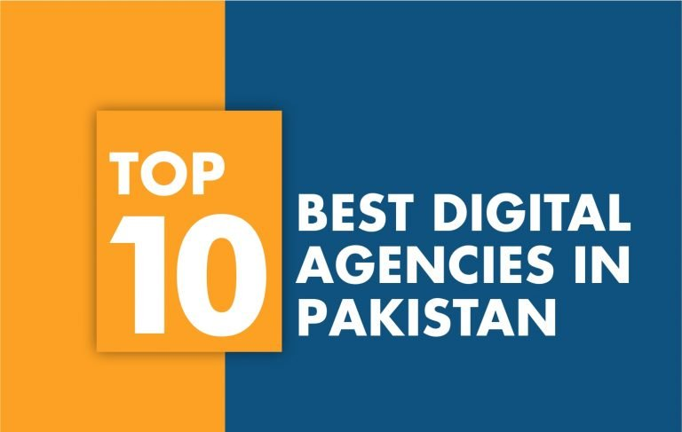 Which are the Top 10 amazing digital agencies in Pakistan?