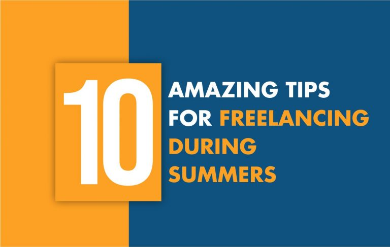 10 amazing tips for Freelancing during summers