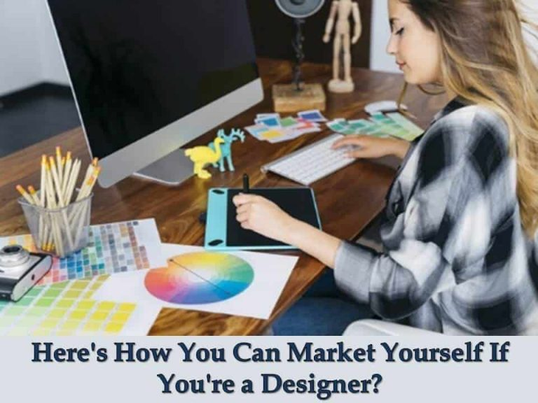 Market Yourself as a designer with the 5 amazing tips
