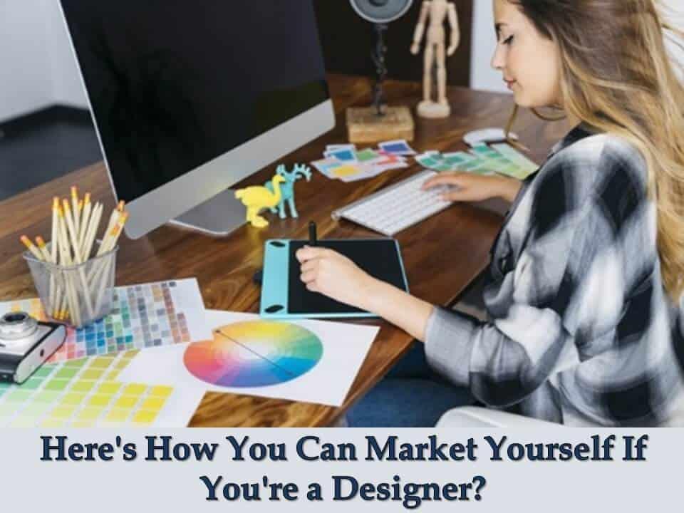 Market yourself as a designer