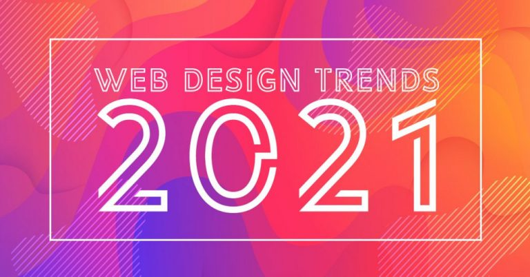What are the best 8 website design trends of 2021?